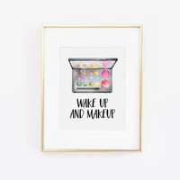 Wake Up and Makeup, Makeup Printable, Makeup Art, Makeup Print, Makeup Quote, Vanity Decor, Bathroom Decor, Eyelashes Print, Printable Art
