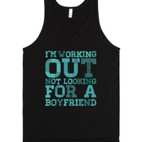 I'm Working Out Not Looking For a Boyfriend-Unisex Black Tank