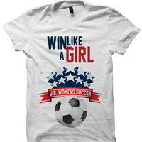 Womens Soccer T-shirt Win Like A Girl Shirt World Champions Ladies Tee Tees #USA Womens Tops Unisex Clothes S M L XL White Shirts Futbol