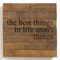 'The Best Things in Life' Wall Art