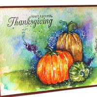 Original Watercolor Card, NOT A PRINT, Thanksgiving Watercolor Card, Watercolour Card, Watercolor Pumpkin Card, Autumn Card, OOAK card, Art