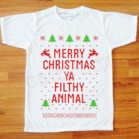 NEW Merry Christmas Ya Filthy Animal TShirt Merry Christmas Shirt Short Sleeve Tee Shirt Women Tee Shirt Men Tee Shirt Unisex Shirt S,M,L,XL
