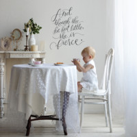 """Wall Decal """"Though She Be But Little, She is Fierce"""" Typography Quote Vinyl Decal in Black or White Vinyl"""