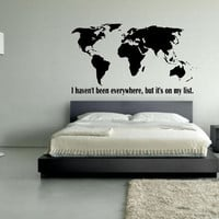 World Map Decal - I Haven't Been Everywhere But It's On My List - Wall Art - Home Decor - Travel - Adventure - Wanderlust - Maps - Inspire