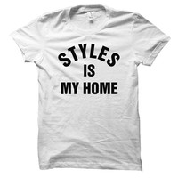 Styles is my home - For fangirl & fanboy - Gray/White Unisex T-Shirt - 079