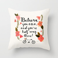 Believe Throw Pillow by Phillippa Lola