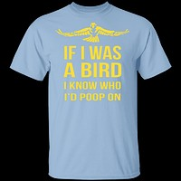 If I Was A Bird T-Shirt