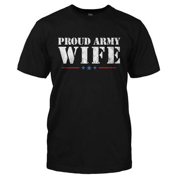 Proud Army Wife - T Shirt
