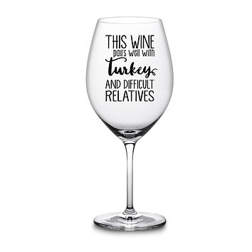 Funny Wine Glass for Thanksgiving Fall Holidays