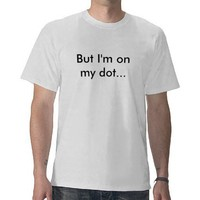 Drum Corps - Marching Band - But I'm on my dot... Shirt from Zazzle.com