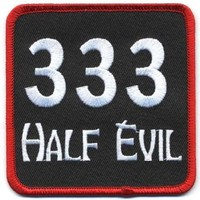 """Embroidered Iron On Patch - 333 Half Evil 3.5"""" x 3.5"""" Biker Patch"""