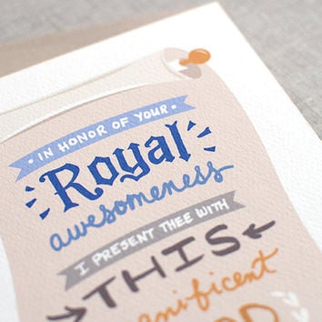 Funny Father's Day Card - Graduation Card, Royal Birthday Card For Dad - Illustrated Hand Lettered Card - In Honor of Your Royal Awesomeness