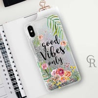 Good Vibes Glitter Phone Case Clear Case For iPhone 8 iPhone 8 Plus - iPhone X - iPhone 7 Plus - iPhone 6 - iPhone 6S - iPhone SE  iPhone 5