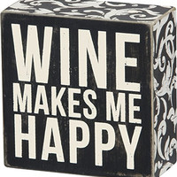 Wine Makes Me Happy - Wood Box Sign Wall Decor 4-in