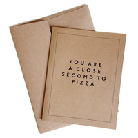 Close Second to Pizza Greeting Card