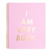 I Am Very Busy Large Spiral Notebook in Carnation