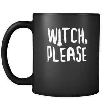 Halloween Witch, please 11oz Black Mug
