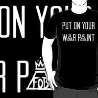 PUT ON YOUR WAR PAINT - Fall out boy by firestonegal