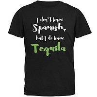 Cinco De Mayo - Don't Know Spanish Tequila Mens T Shirt