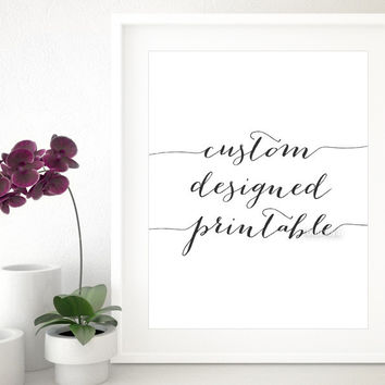 Custom designed print in lustre paper sent to your home