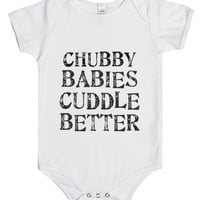 Chubby Babies Cuddle Better-Unisex White Baby Onesuit 00