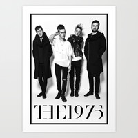 The 1975 Art Print by Behindthenoise