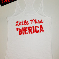 Little Miss 'Merica. Southern Country Tank Top. Burnout Tank. Running Tank. Gym Tank. Country Girl Clothing. 4th of July Tank. Free Shipping