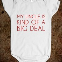 Supermarket: My Uncle Is Kind of A Big Deal Onesuit from Glamfoxx Shirts