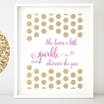 "Gold glitter quote print: "" She leaves a little sparkle wherever she goes "" gold and pink girly printable art -gp098 Instant download pdf"