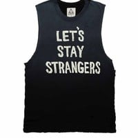 STAY STRANGERS | UNIF