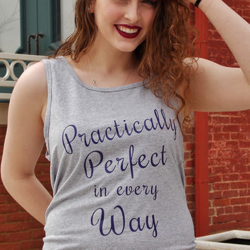 Practically Perfect in Every Way Tank Top. Mary Poppins Unisex Tank Top.