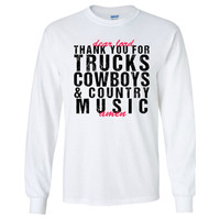 Dear Lord, Thank You For Trucks, Cowboys & Country Music T-Shirt