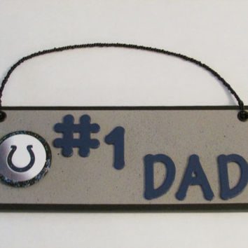 NFL Indianapolis Colts #1 Dad Room Sign - Football Room Sign