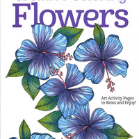 Creative Coloring Flowers Adult Coloring Book by Joanne Fink
