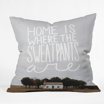 Craft Boner Home is where the sweatpants are Throw Pillow