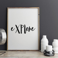 PRINTABLE Art, EXPLORE,TRAVEL Poster,Go Explore Print,Inspirational Art,Motivation,Best Words,Lifestyle,Explore Poster,Home Decor,Wall Art