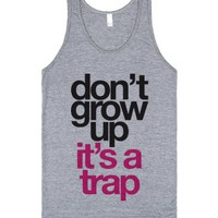 Don't Grow Up It's A Trap-Unisex Athletic Grey Tank