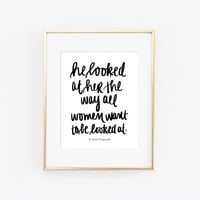"""""""He Looked At Her"""" F. Scott Fitzgerald Print"""