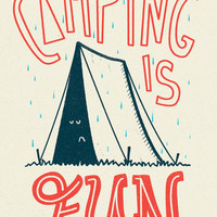 Camping Is Fun Art Print by Scarlettveith