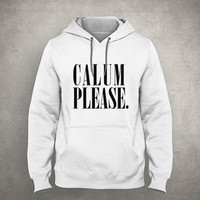 Calum please. - For fangirl & fanboy - Hipster design - Gray/White Unisex Hoodie - HOODIE-092