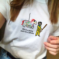 Life Is A Party And I'm A Pinata Tee