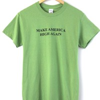 Make America High Again Graphic Unisex Tee
