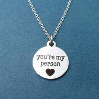 You're my person, You are my person necklace, Grey's Anatomy, Silver, Color, Necklace, Greys Anatomy, Jewelry, Valentine, Birthday, Gift