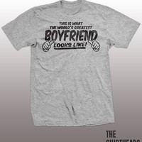 Greatest Boyfriend T-shirt - anniversary gift, this is what the world's greatest boyfriend looks like, funny, love, relationship, mens