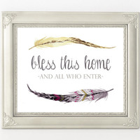 Bless This Home print, Welcome sign, Home wall art, Feathers print, Hostess gift, verses for the wall, boho printable, Vestibule print decor