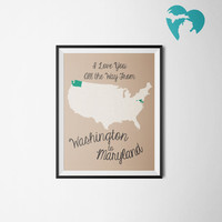 """Two States - Long Distance - Printable Art - State Map - """"I Love You All the Way From..."""""""