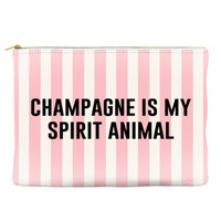 Champagne Is My Spirit Animal - Pouch