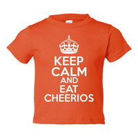 Keep Calm & Eat Cheerios Infant Toddler Graphic Toddler Shirt Adorable Infants Toddler Cheerios Shirt 15 Colors All Sizes Toddler Infant