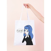 All I Want Is Everything Tote