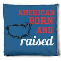 American Born And Raised Pillow